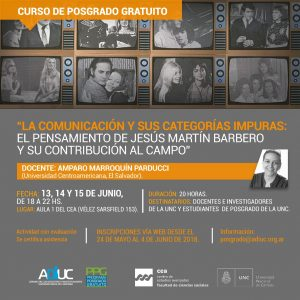 Posgrado | La Comunicación Y Sus Categorías Impuras: El Pensamiento De Jesús Martin Barbero Y Su Contribución Al Campo