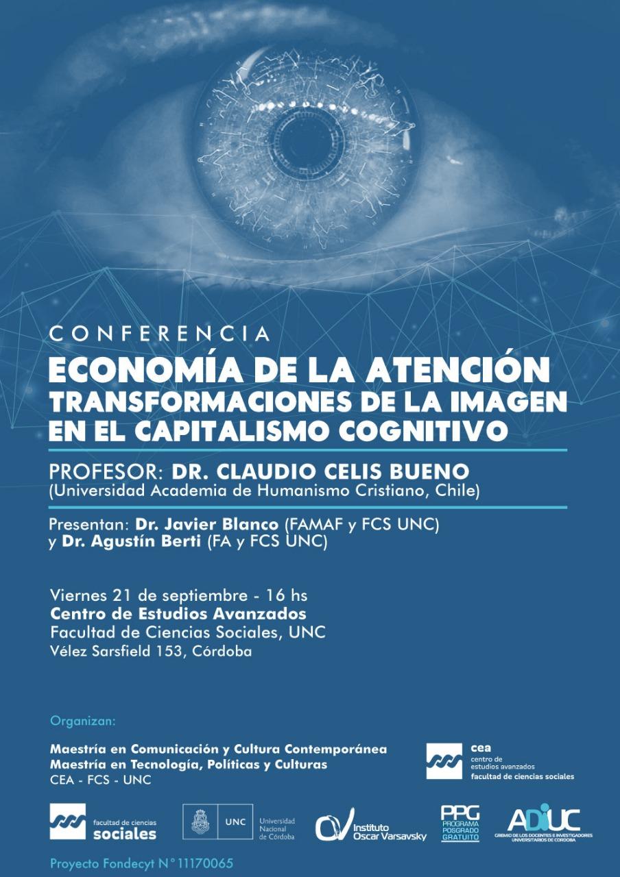 """Conferencia: """"Economía de la Atención. Transformaciones de la imagen en el capitalismo cognitivo"""""""