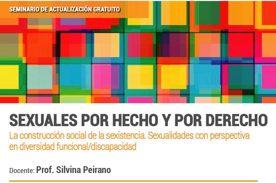 SEXUALES POR HECHO Y POR DERECHO | Seminario De Actualización Gratuito.