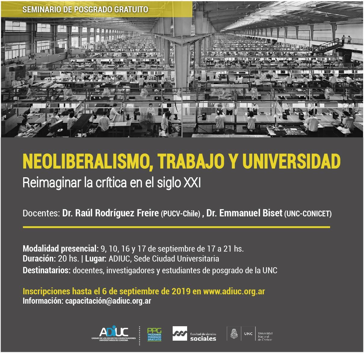 Neoliberalismo, Trabajo Y Universidad. Reimaginar La Crítica En El Siglo XXI | Seminario De Posgrado Gratuito