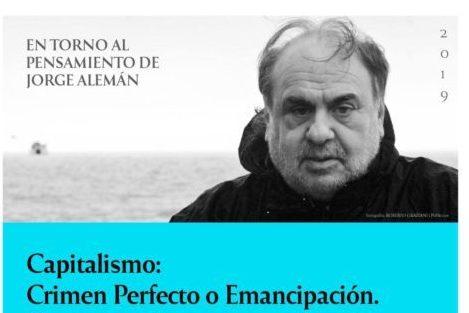 Conversatorio con Jorge Alemán | Capitalismo: Crimen Perfecto o Emancipación