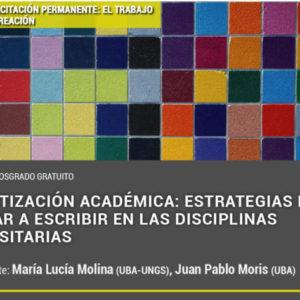 Alfabetización Académica: Estrategias Para Enseñar A Escribir En Las Disciplinas Universitarias