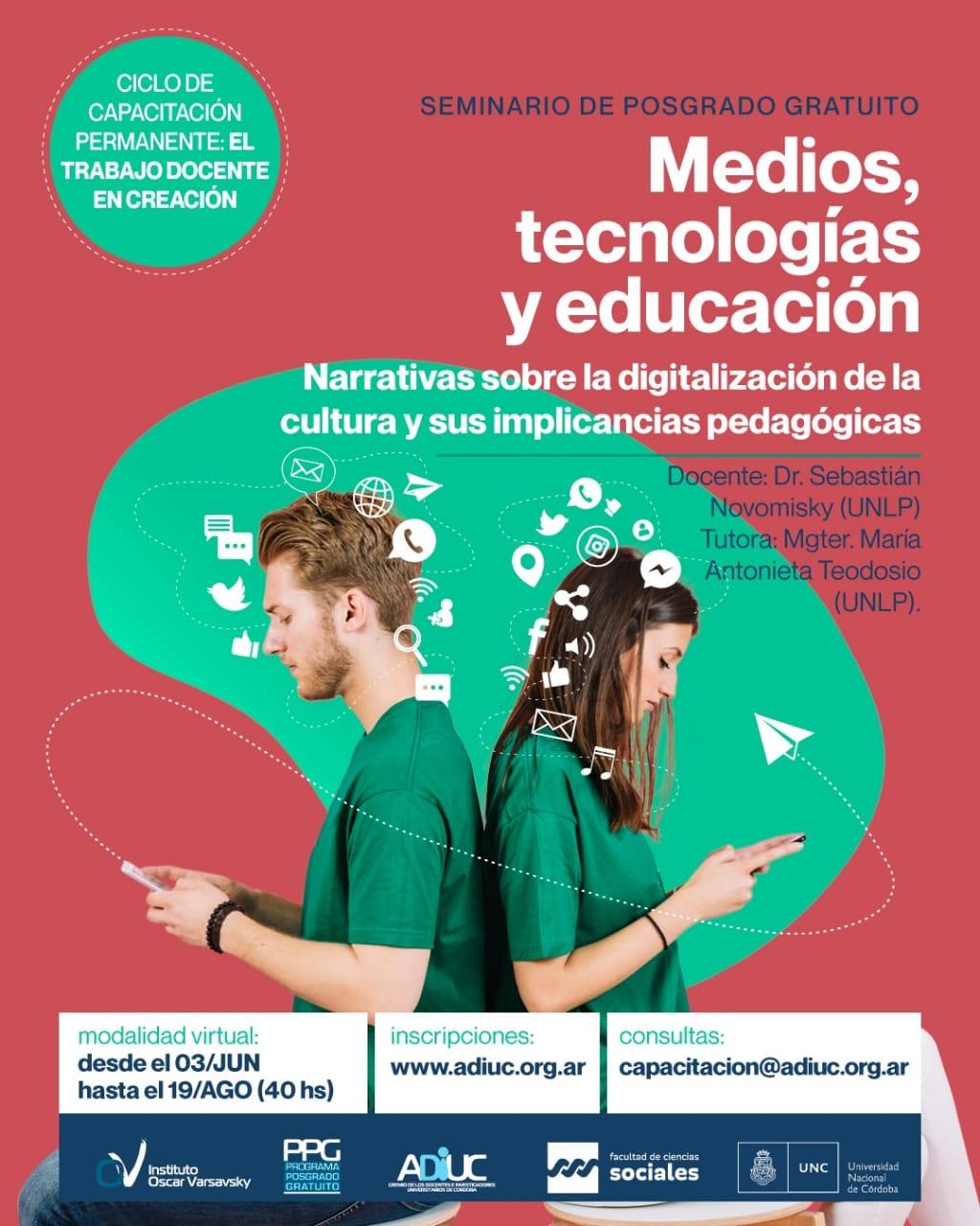 MEDIOS, TECNOLOGÍAS Y EDUCACIÓN   Seminario De Posgrado Gratuito
