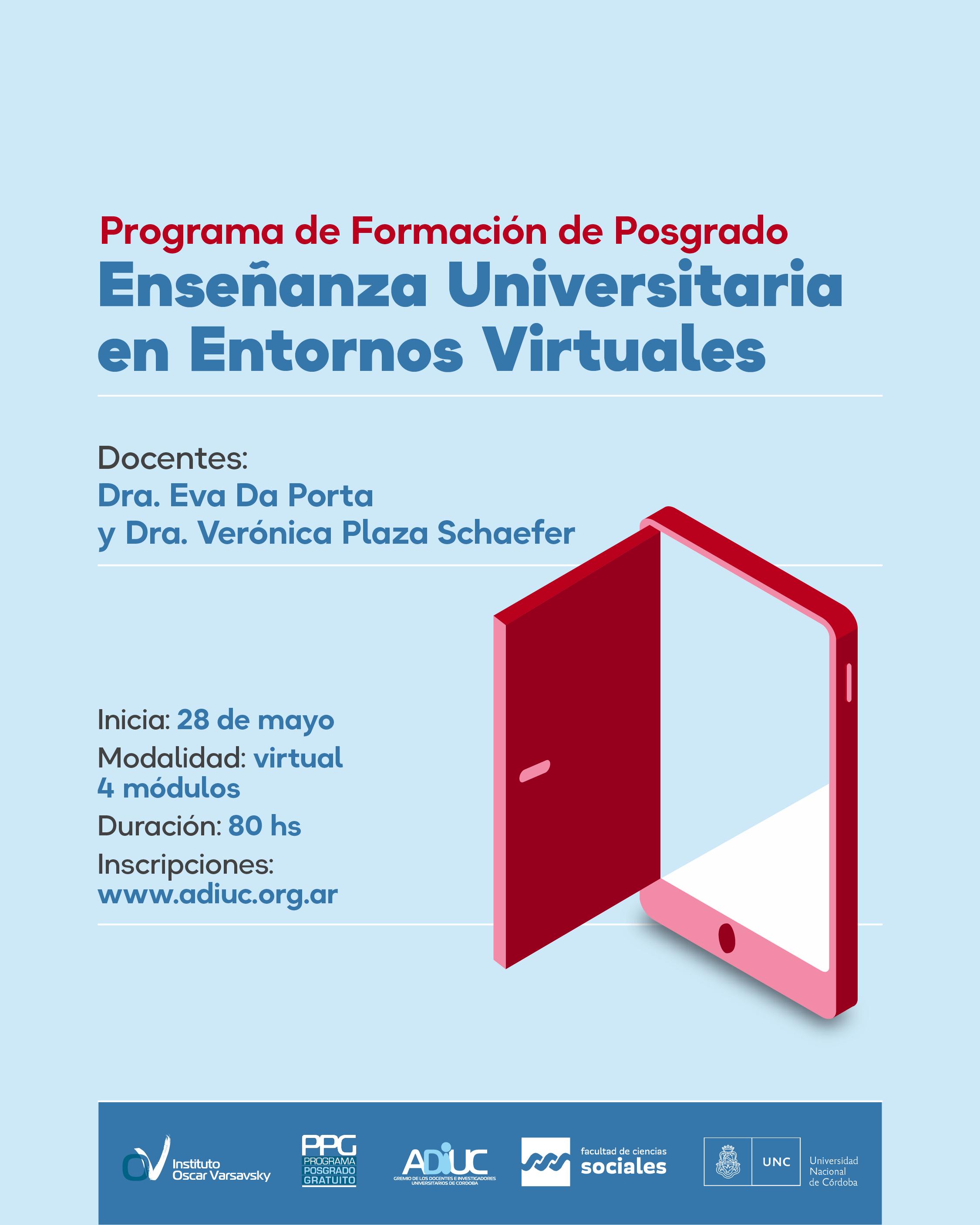 Programa De Formación De Posgrado En Enseñanza Universitaria En Entornos Virtuales