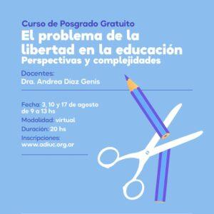 El Problema De La Libertad En La Educación.Perspectivas Y Complejidades.